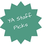 YA Staff Picks