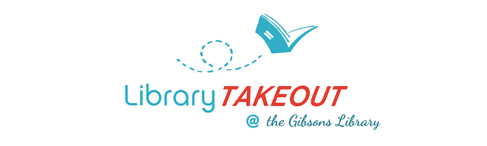 Takeout Gibsons Library